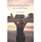 The Wellness Journey of A Lifetime