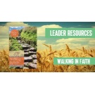 Walking by Faith: Leader Resources--SENT BY EMAIL